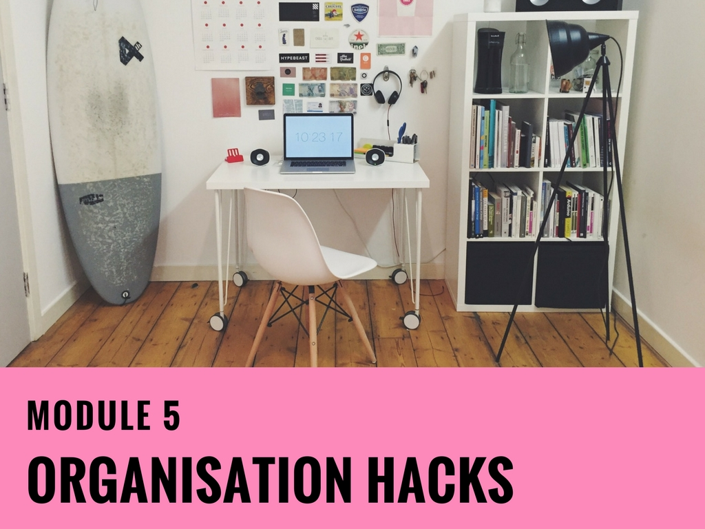 Module-5 Organisation Hacks