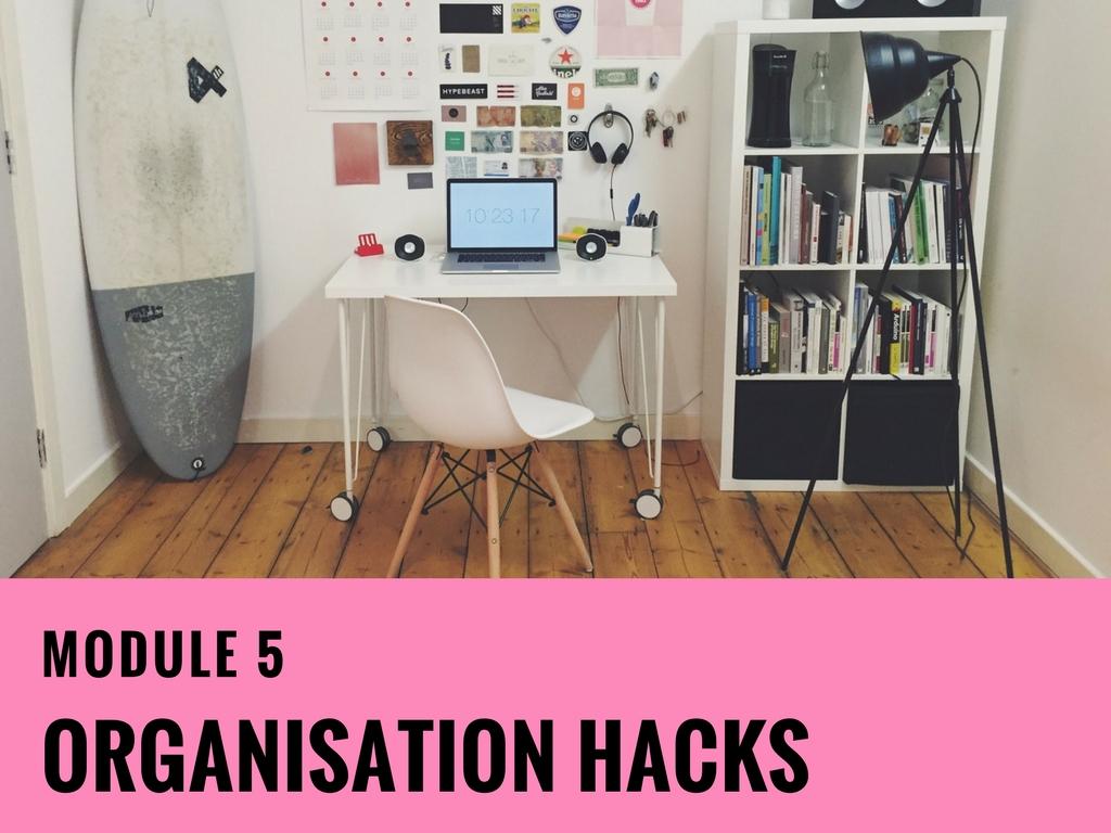 Module-5 Organisation Hacks