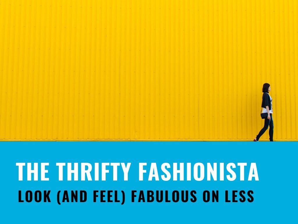 The thrifty fashionista