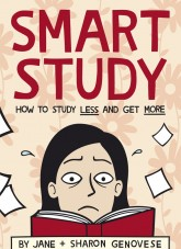 Smart Study: How to Study Less and Get More