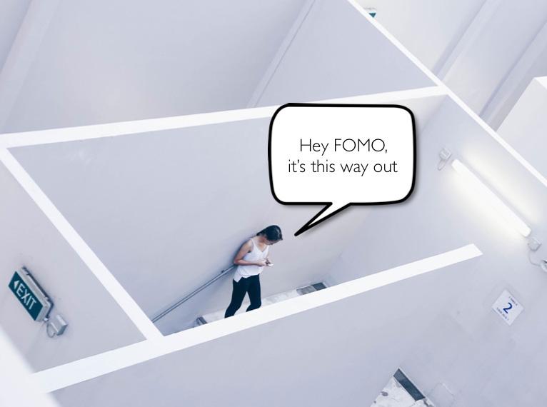 FOMO show it the door