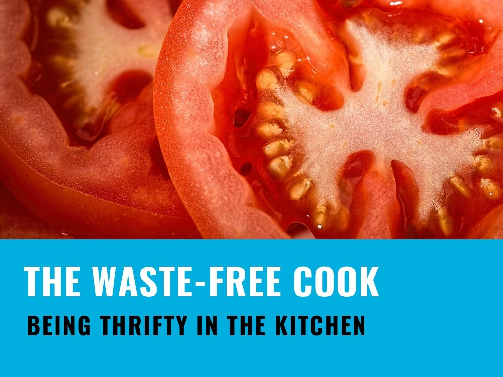 The waste-free cook